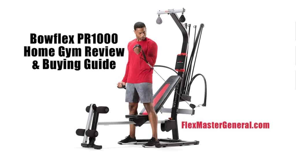 bowflex pr1000 testimonials and pricing info