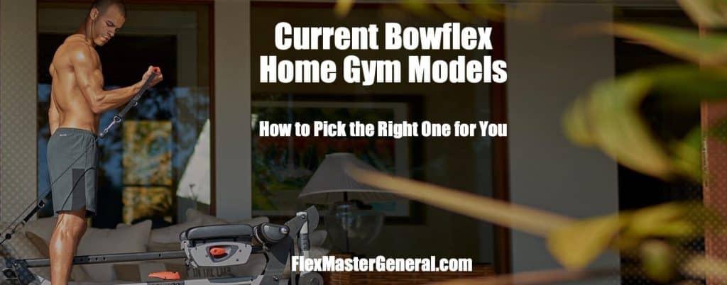 current bowflex home gym models