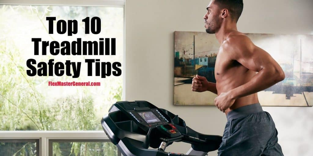 how to be safe on a treadmill