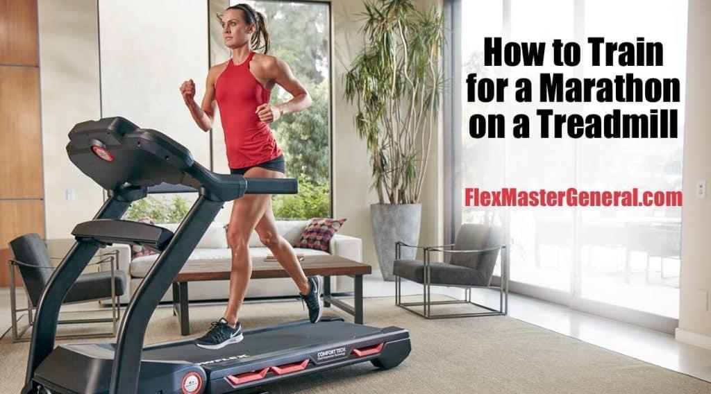 how to train for a marathon on a treadmill