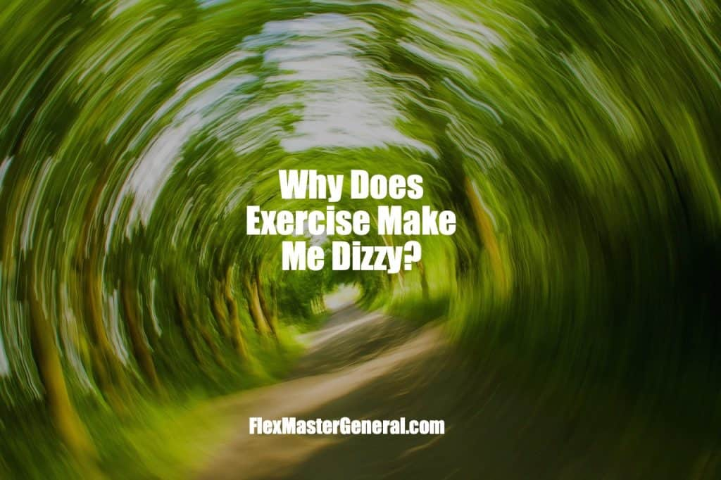 exercise makes me dizzy
