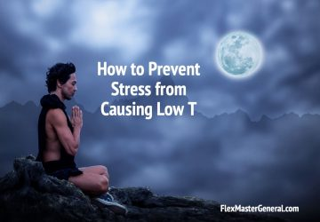 how to prevent stress related low t