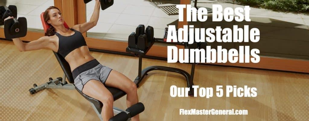 best adjustable dumbbells reviewed