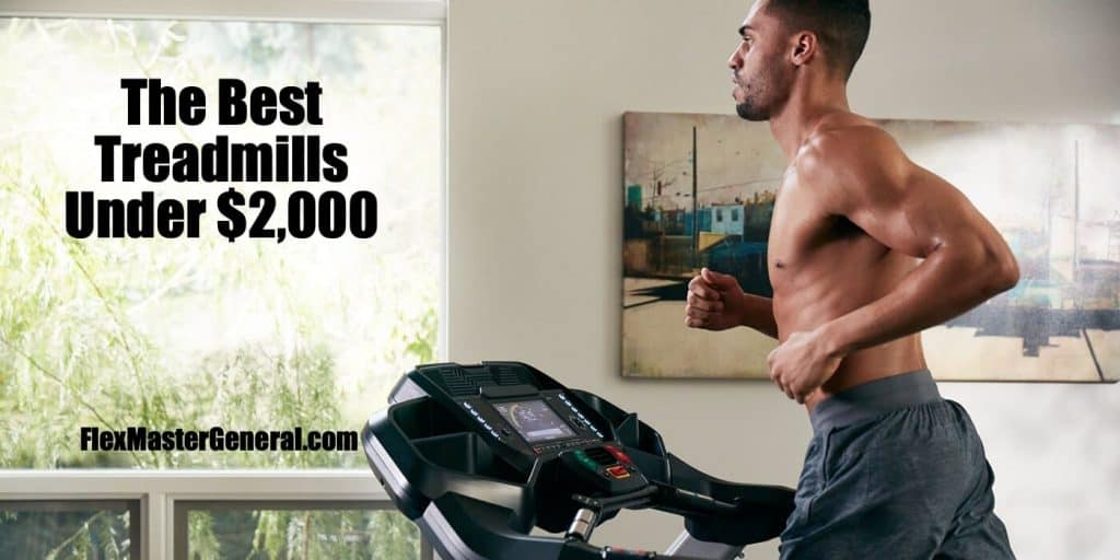 best treadmills for less than 2000