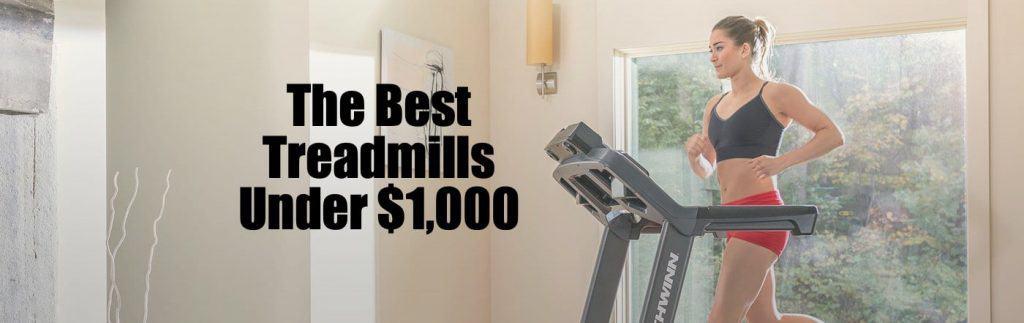best treadmills for under 1000
