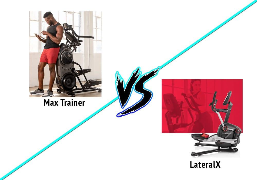 is the bowflex max trainer or lateralx better