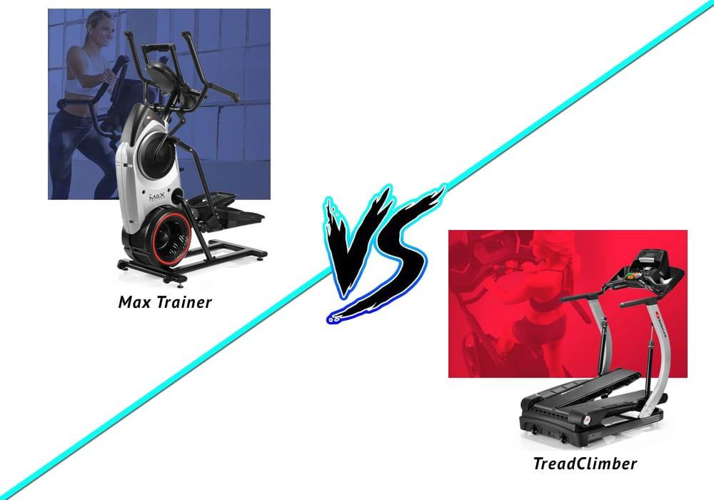 is the bowflex max trainer or treadclimber better