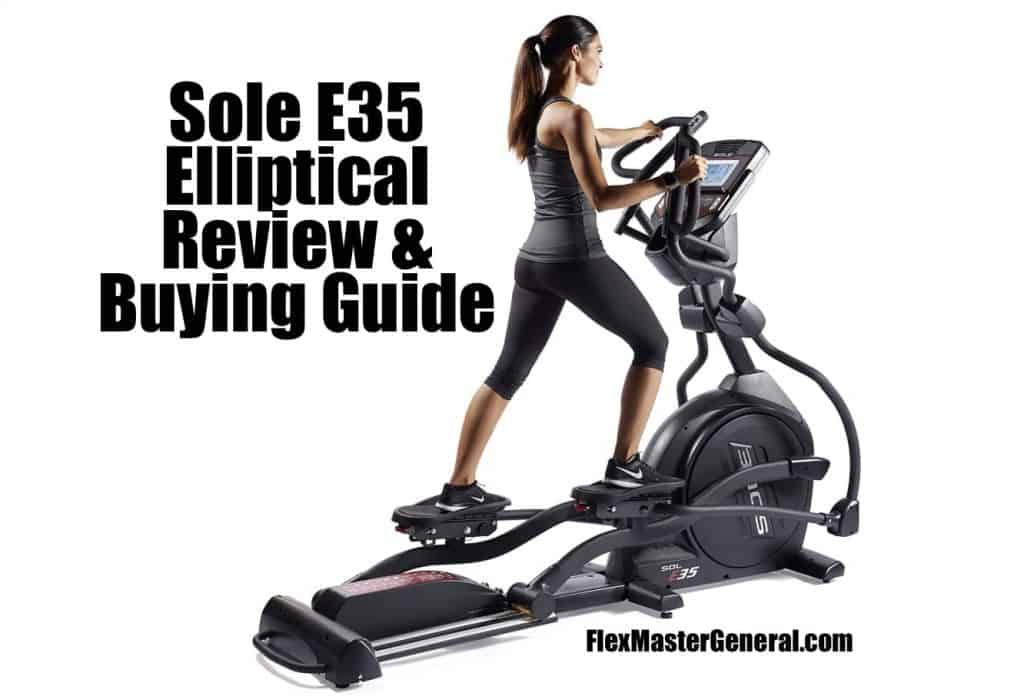 a review of the sole e35 elliptical with pricing information