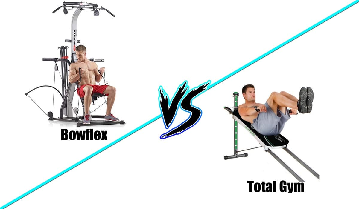 is the Bowflex or Total Gym better
